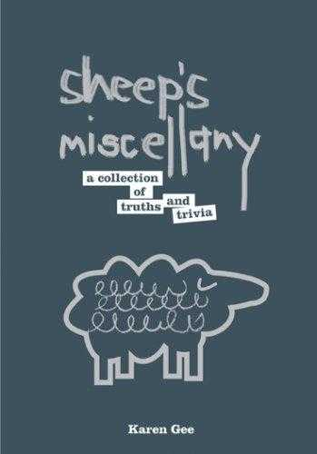 Sheep's Miscellany: A Collection of Truths and Trivia, Gee, Karen
