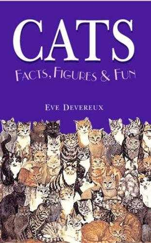 CATS: Facts, Figures and Fun (Facts, Figures & Fun), Devereux, Eve