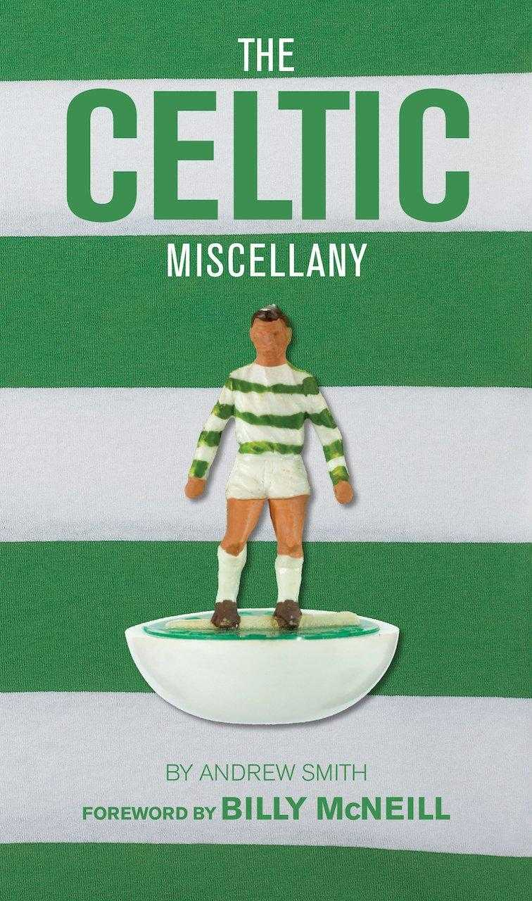 Celtic Miscellany, The (Miscellany (Vision Sports Publishing)) by., Smith, Andrew
