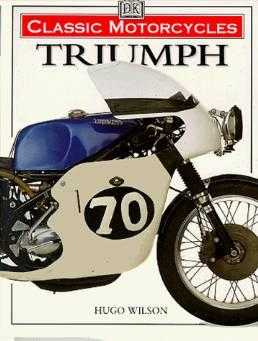 Triumph (Classic Motorcycles), Publishing, Dorling Kindersley
