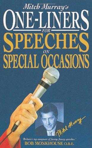 Mitch Murray's One Liners for Speeches for Special Occasions, Murray, Mitch
