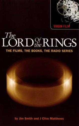 The Lord of the Rings: The Films, the Books, the Radio Series (Virgin Film)., Matthews, J. Clive