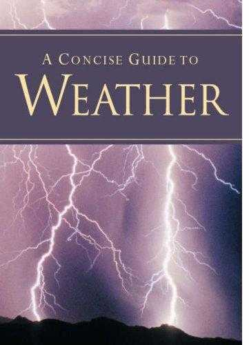 A Concise Guide to Weather (Pocket Guides), Lloyd, Juilie