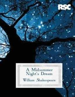 A Midsummer Night's Dream (gift edition) (The RSC Shakespeare) by., Wootton, Marc (Foreword)