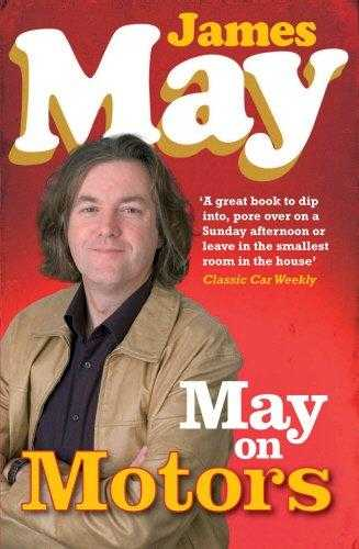 May on Motors: On the Road with James May, May, James