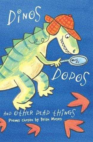 Dinos, Dodos and Other Dead Things, Moses, Brian