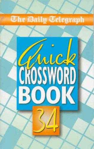 Daily Telegraph Quick Crossword Book 34: No.34, Limited, Telegraph Group