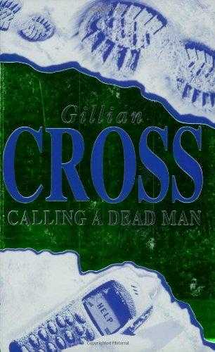 Calling A Dead Man, Cross, Gillian