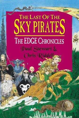 The Last of the Sky Pirates: The Edge Chronicles, Riddell, Chris