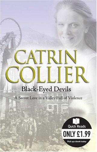 Black-eyed Devils (Quick Reads), Collier, Catrin