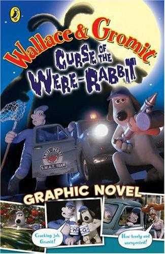Wallace and Gromit Graphic Novel: Curse of the Wererabbit (Curse of the Werer., Worms, Penny