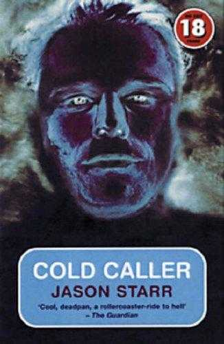 Cold Caller (No Exit Press 18 Years Classic), Starr, Jason