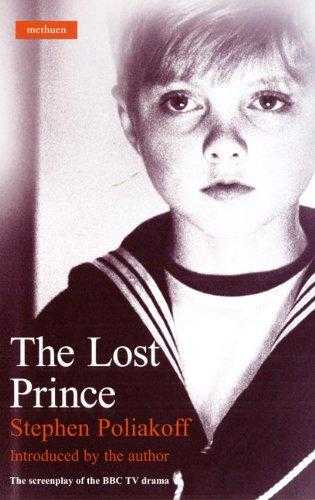 The Lost Prince: Screenplay (Screen and Cinema), Poliakoff, Stephen