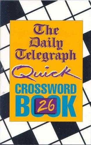 D.T. Quick Crossword Book 26: No.26, Limited, Telegraph Group