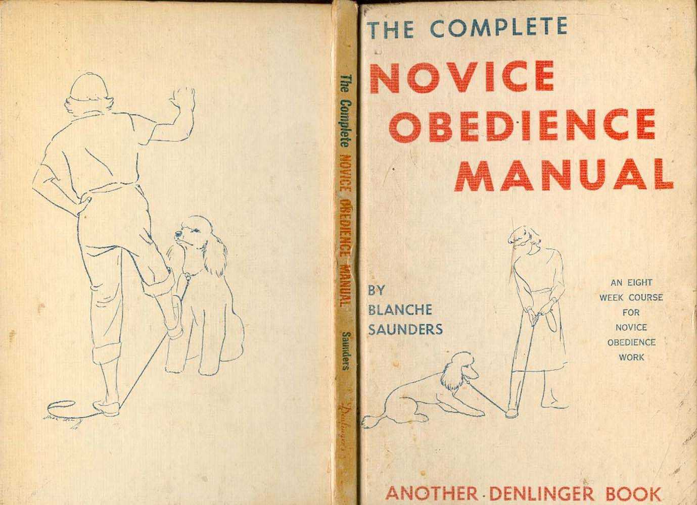 Complete Novice Obedience Manual, Saunders Blanche