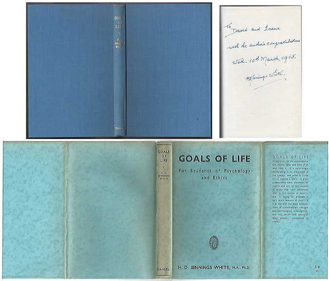 Goals of Life : For Students of Psychology and Ethics, White H D Jennings