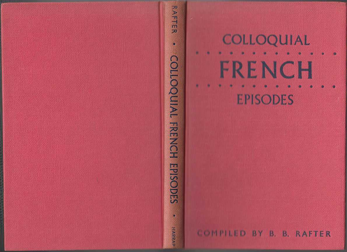 Colloquial French Episodes, Rafter B B