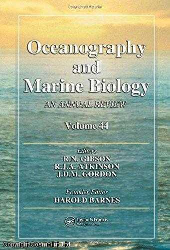 Oceanography and Marine Biology : An Annual Review: Volume 44, Atkinson, R. J. A. (Editor)