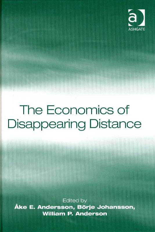 ANDERSSON & OTHERS, AKE E. - The Economics of Disappearing Distance
