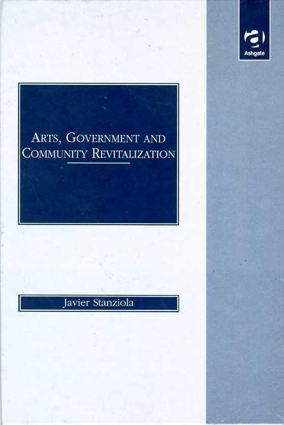 Arts, Government and Community Revitalization, Javier, Stanziola
