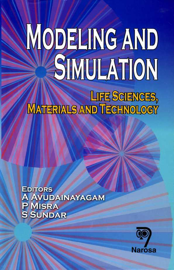 Modeling and Simulation Life Sciences, Materials and Technology, Misra, P. (Editor)