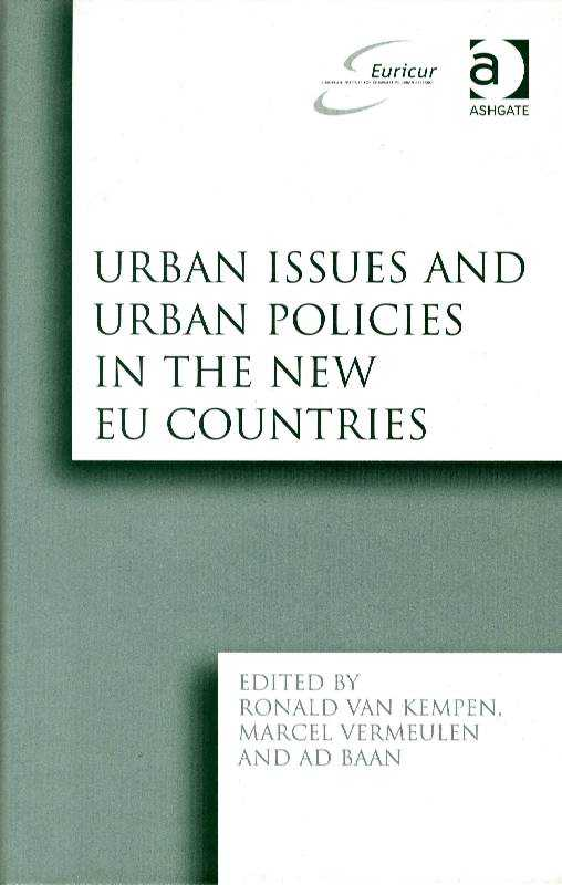 KEMPEN & OTHERS, RONALD VAN - Urban Issues and Urban Policies in the New EU Countries