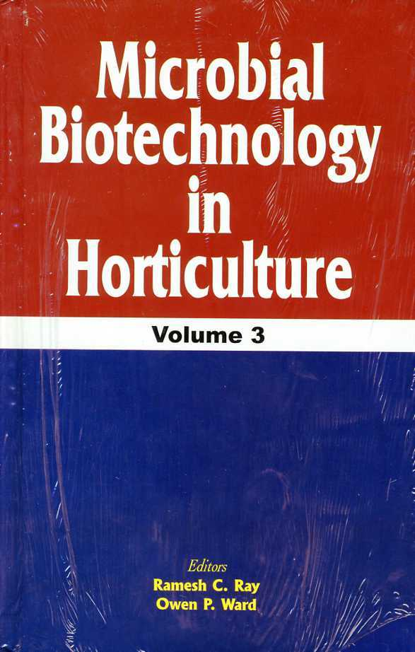Microbial Biotechnology in Horticulture, Ward, O.P. (Editor)
