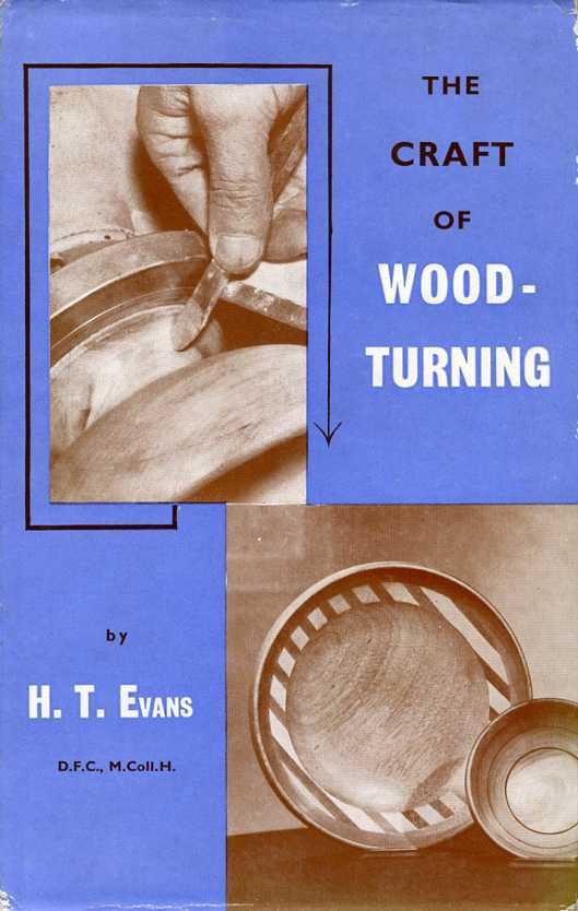 Craft of Woodturning, Evans, Harry Thomas
