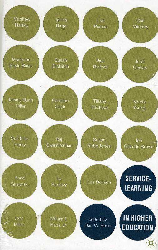 Service-Learning in Higher Education: Critical Issues and Directions, Butin, Dan W.