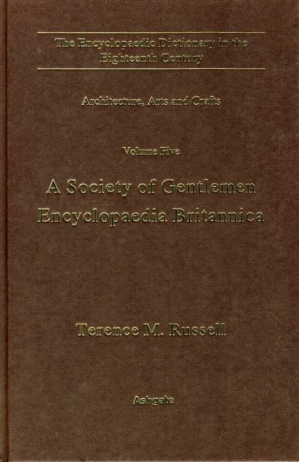 A Society of Gentlemen : Encyclopedia Britannia, Russell, Terence M.