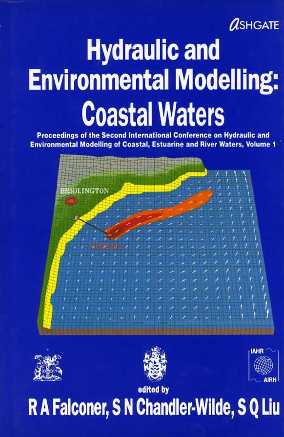 ETC. (EDITOR) - Hydraulic and Environmental Modelling of Coastal Waters : Proceedings of the Bradford University International Conference, 1992