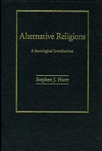 Alternative Religions : A Sociological Introduction, Hunt, Stephen