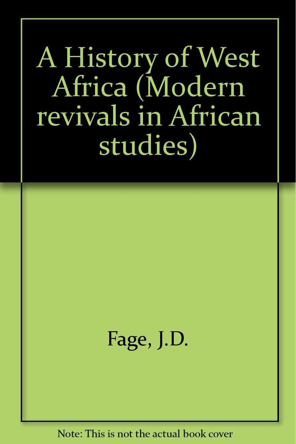 A History of West Africa : An Introductory Survey, Fage, J.D.