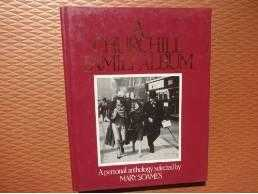 A Churchill Family Album : A Personal Anthology, Mary Soames