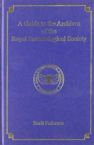 A Guide to the Archives of the Royal Entomological Society, Fenwick, Simon