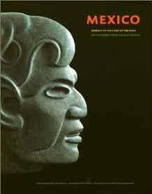 Mexico: Journey to the Land of the Gods - Art Treasures of Ancient Mexico, Vrieze, John