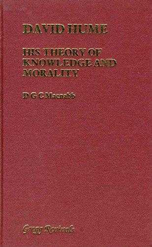 David Hume : His Theory of Knowledge and Morality. (Modern Revivals in Philosophy), Macnabb, D.G.C.