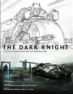 The Dark Knight featuring Production Art and Full Shooting Script, Byrne, Craig