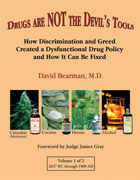 Drugs Are Not the Devil's Tools (Volume 1), David Bearman