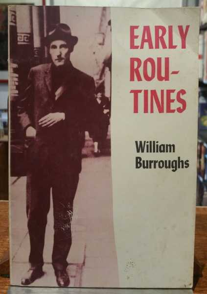 Early Routines, William S. Burroughs