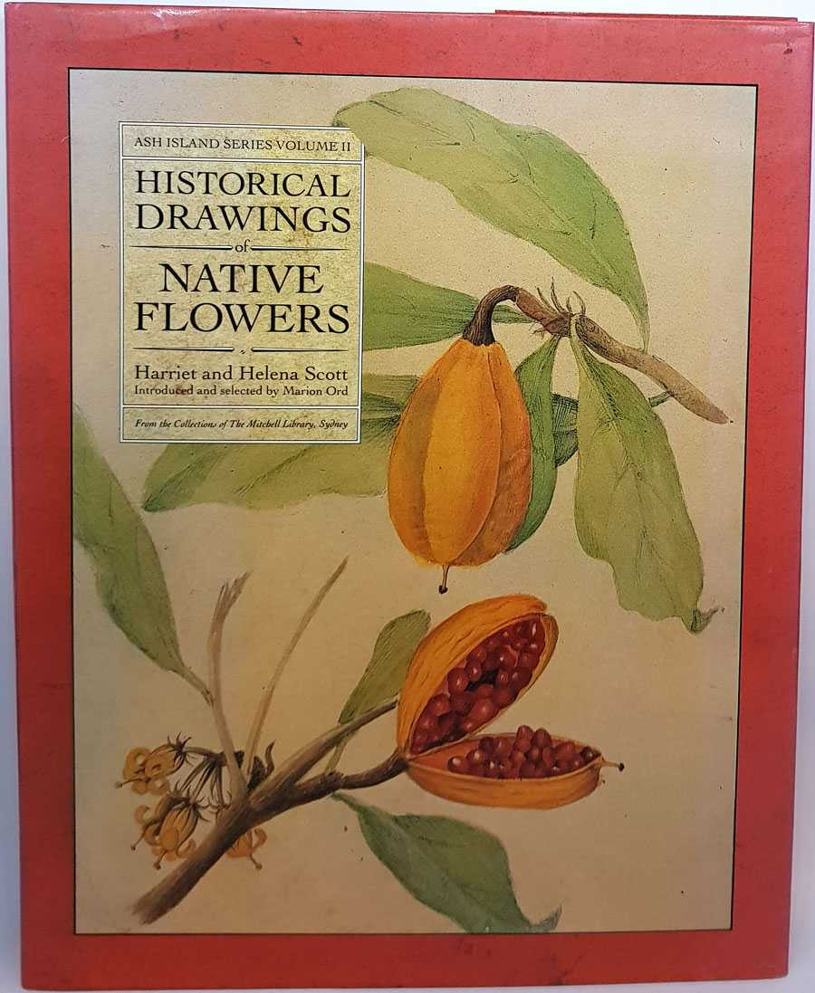 Historical Drawings of Native Flowers, Harriet and Helena Scott