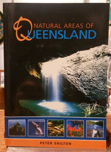 Natural Areas of Queensland, Peter Shilton