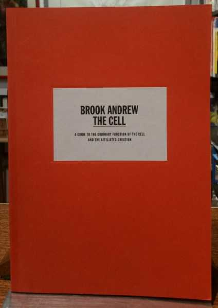 The Cell: A Guide to the Ordinary Function of the Cell and the Affiliated Creation, Brook Andrew