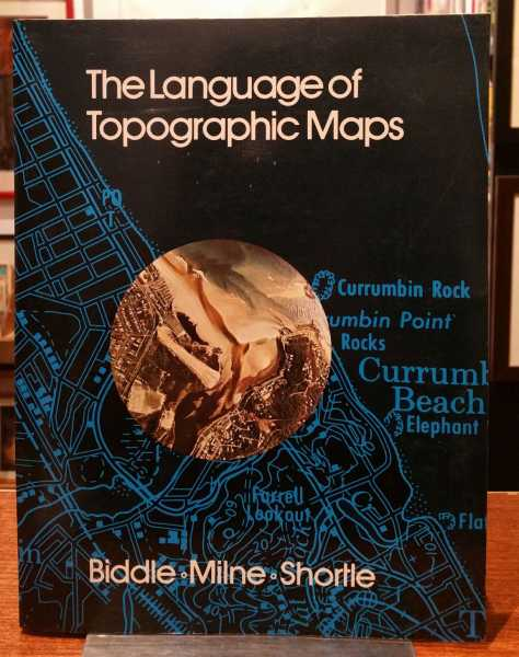 The Language of Topographic Maps, D. S. Biddle; A. K. Milne; D. A. Shortle