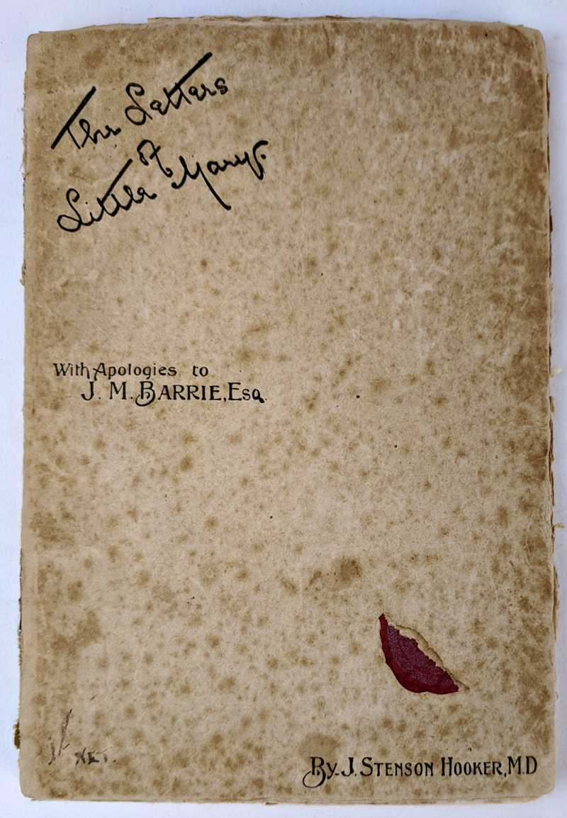 The Letters of Little Mary, J. Stenson Hooker, M.D.