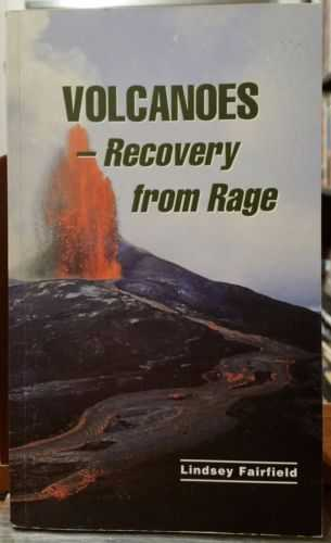 Volcanoes: Recovery from Rage (Recovering From Child Abuse), Lindsey Fairfield