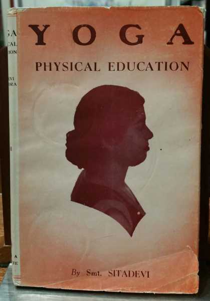 Yoga: Physical Education Vol. II: Simplified for Women, Smt. Sitadevi Yogendra