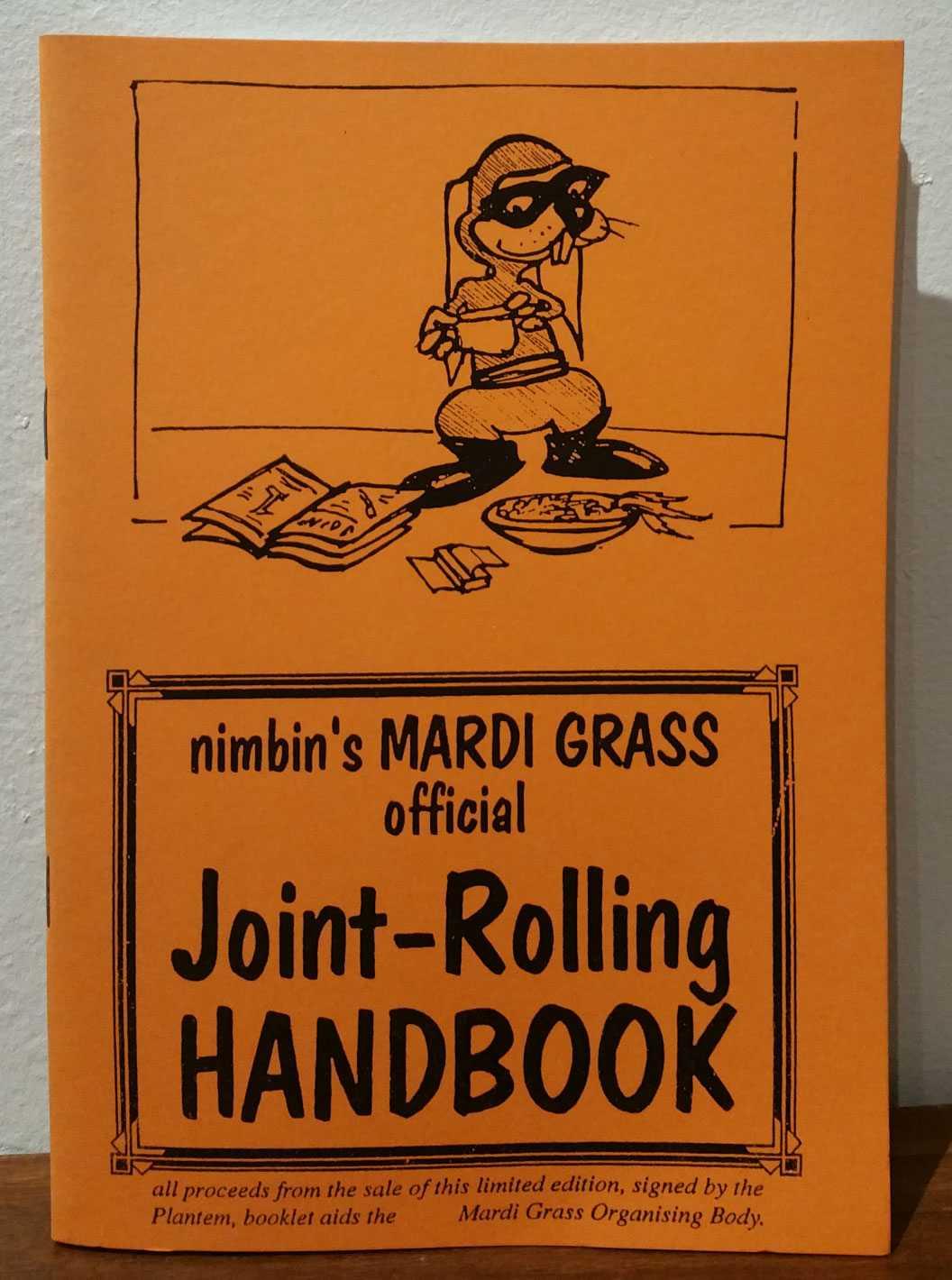 Nimbin's Mardi Grass Official Joint-Rolling Handbook, Nimbin Hemp Embassy