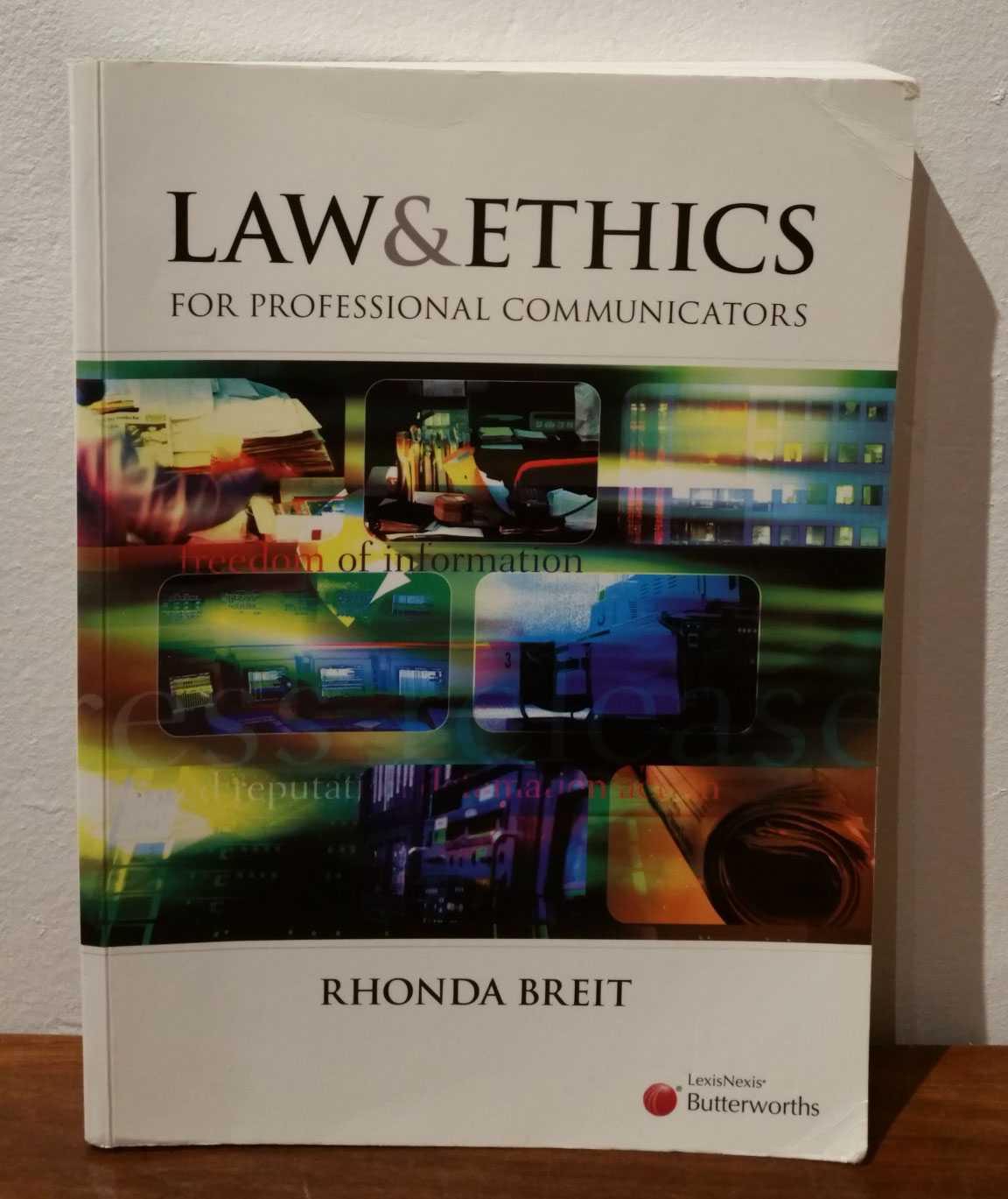 Law & Ethics for professional communicators, Rhonda Breit