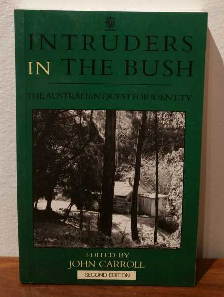 Intruders in The Bush: The Australian Guest For Identity